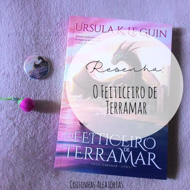 O Feiticeiro de Terramar - Ursula K. Le Guin