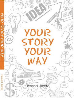 Source: Hemant Bohra. Cover for Your Story Your Way.