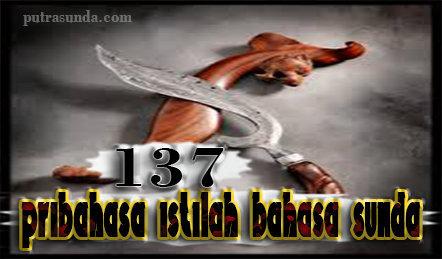 Kumpulan 137 pribahasa atau istilah dalam bahasa sunda!