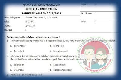 Soal PAT / UKK Kelas 2 Tema 7 Kurikulum 2013 Tahun 2019