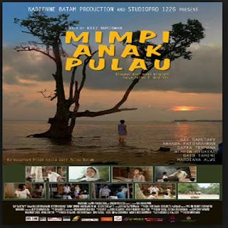 Mimpi Anak Pulau, Film Mimpi Anak Pulau, Mimpi Anak Pulau Sinopsis, Mimpi Anak Pulau Trailer, Mimpi Anak Pulau Review, Download Poster Film Mimpi Anak Pulau 2016