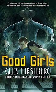 Good Girls by Glen Hirshberg