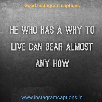 Good Instagram Caption on life