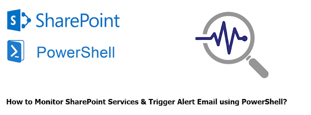 Monitor SharePoint Services and Send Alert Email using powershell