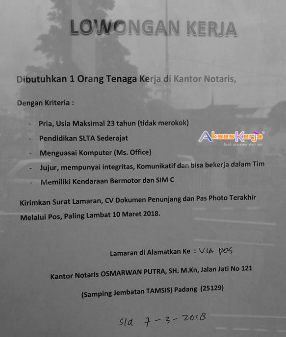 Lowongan Kerja Kantor Notaris Osmarwan Putra Sh M Kn Padang Akses Kerja
