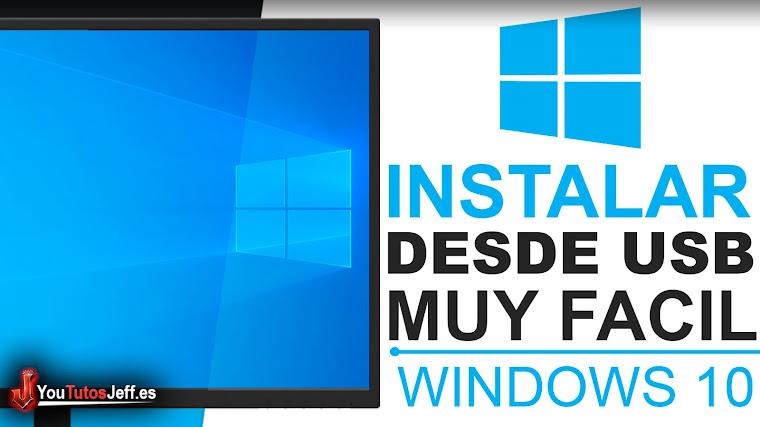 Como Instalar Windows 10 desde USB - Facil y Rapido