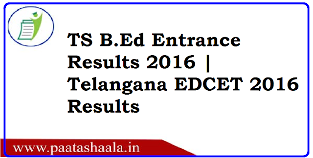TS EDCET Results 2016 | TS B.Ed Entrance Results 2016 | Telangana EDCET 2016 Results/2016/06/ts-edcet-results-2016-ts-bed-entrance-results-2016-telangana-edcet-2016-results.html