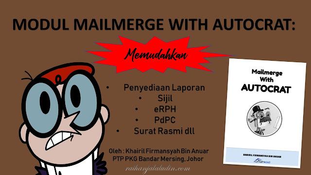 Modul Autocrat : Memudahkan Untuk Penyediaan Laporan, Sijil, eRPH, PdPC, Surat Rasmi dll