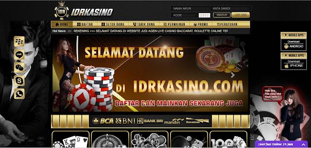 merupakan salah satu biro casino online terpercaya yang ada di Indonesia IDRKASINO.NET | AGEN CASINO | SITUS CASINO | JUDI CASINO INDONESIA