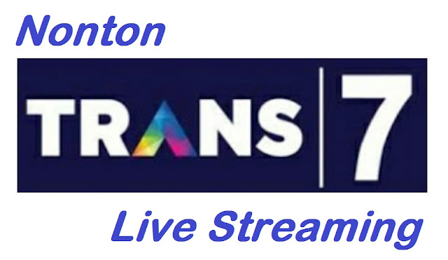 Nonton Gratis Trans TV Live Streaming Online HD Indonesia