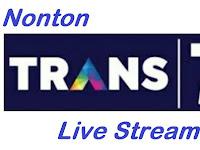 Nonton Gratis Trans TV Live Streaming Online HD Indonesia