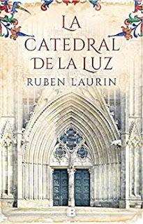 La catedral de la luz. Rubén Laurin