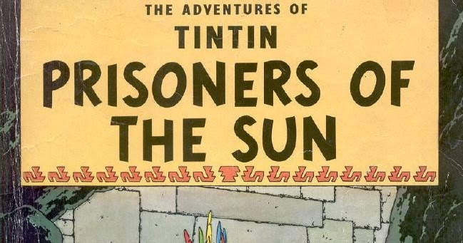 Tintin And The Prisoners Of The Sun Pdf