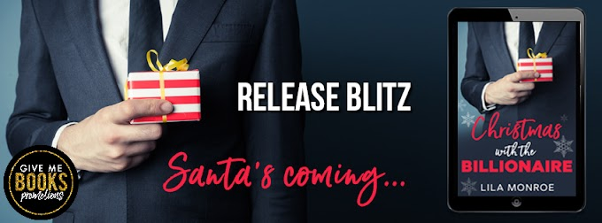 RELEASE BLITZ PACKET - Christmas with the Billionaire by Lila Monroe