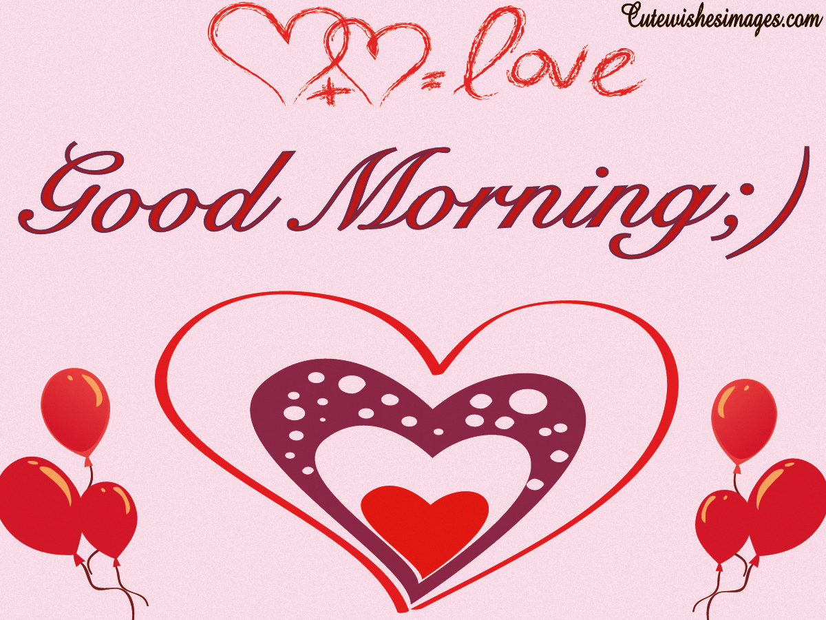 Good Morning Text Images Messages To Send Someone You Love Cute