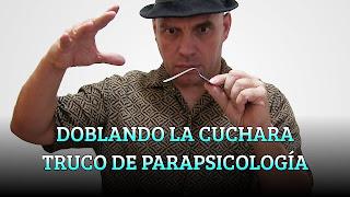 DOBLANDO LA CUCHARA TRUCO DE PARAPSICOLOGÍA