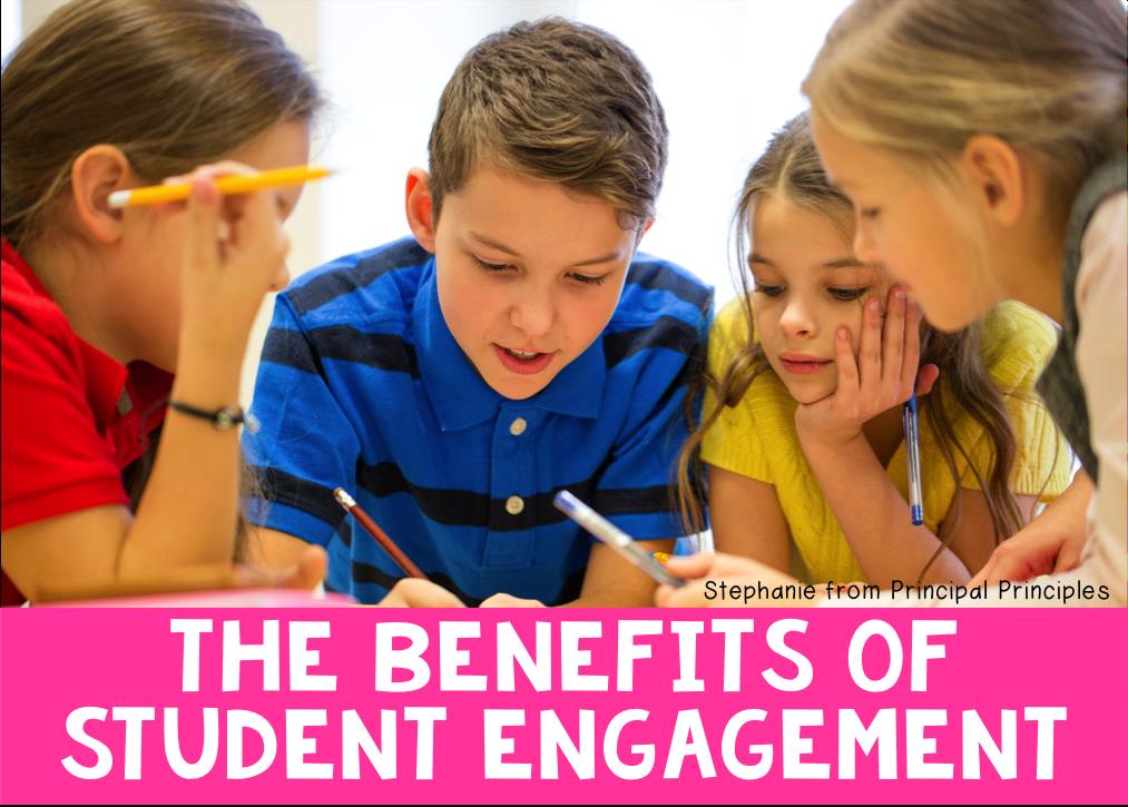 Astonishing The Benefits Of Student Engagement Activities Principal Download Free Architecture Designs Scobabritishbridgeorg