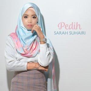 Sarah Suhairi - Pedih Mp3