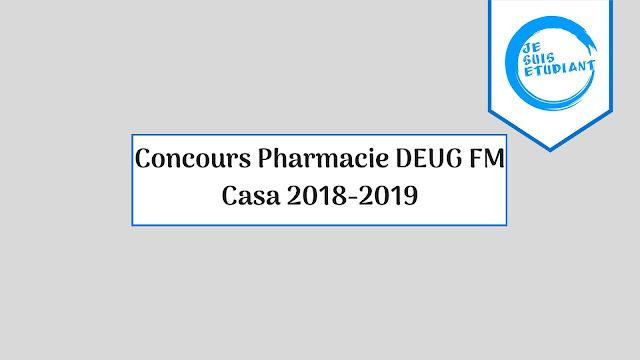 Concours Pharmacie DEUG FM Casa 2018-2019