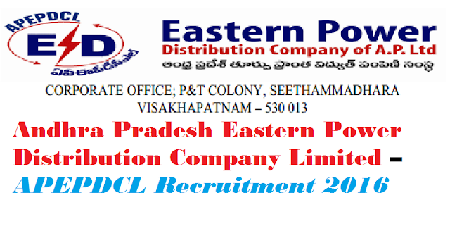 Andhra Pradesh Eastern Power Distribution Company Limited – APEPDCL Recruitment 2016 – Assistant Cum-Computer Operator Vacancy – Last Date 29 July /2016/07/andhra-pradesh-eastern-power-distribution-company-limited-APEPDCL-recruitment-2016.html