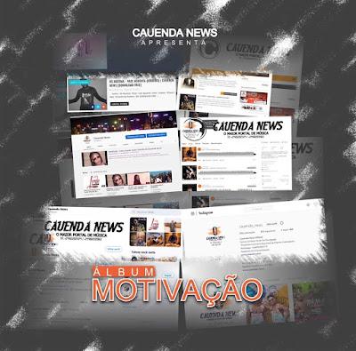 Cauenda News - Motivação (Álbum) Download Mp3