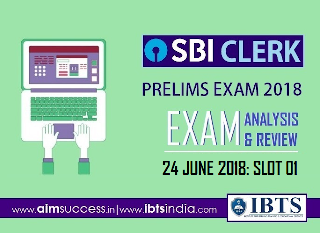 SBI Clerk Prelims Exam Analysis 24th June 2018: 01st Slot