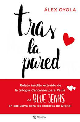 LIBRO - Tras la pared : Blue Jeans Serie: Canciones para Paula (25 octubre 2016)  Edición Digital Ebook Kindle NOVELA JUVENIL ROMANTICA A partir de 14 años | Comprar en Amazon España