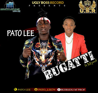"UGLY BOSS RECORD PRESENTS  PATO LEE has back again with Anticipated Jamz  Titled BUGATTI Featuring Young fellow Rapper MProf the DUPE song was Dropped on  Easter Monday on behalf of MrTrueInc Editor and Management of Soundloaded Nigeria, the Awesome was Play on  Easter party at EKO Atlantic yesterday  Feel The Good Tune and thanks him Later  DONT FORGET OUR COMMENT BOX , Download And Enjoy The UGLY  Anthem.  Fast star Rising Artist Named ""PATO LEE"" from Onitsha, Anambra State... He is a C.E.O OF UGLY BOSS RECORD..His New Song ""BUGATTI"" is the 2nd Track this Year 2018 where he featured ""M'Prof"" D Hero Ambassador... Nice song is Good to Download.  Kindly Listen & Download ""Bugatti"" By ""Pato Lee"" Featuring ""M'Prof"""