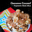 Cinnamon Caramel Popcorn Chex Mix - Kid Friendly Recipe