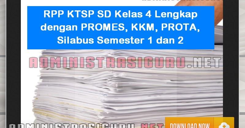 Rpp Ktsp Sd Kelas 4 Terbaru Format Docx Lengkap Dengan Promes Kkm Prota Silabus Semester 1