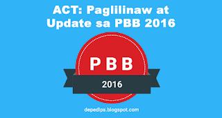 ACT: Paglilinaw at Update sa PBB 2016