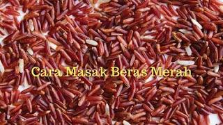 resep aneka olahan beras merah