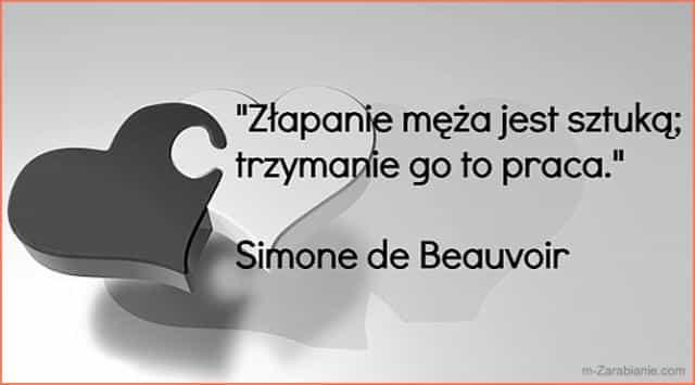 Simone de Beauvoir, cytaty o pracy.