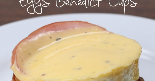 #Recipe : Baked Eggs Benedict Cups - My Favorite Things