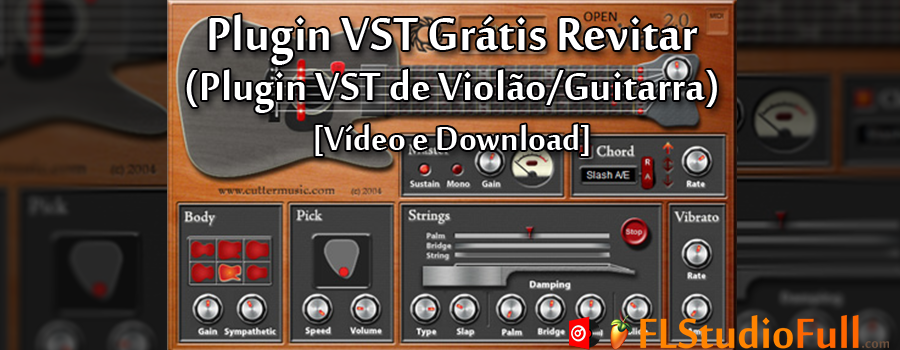 Plugin VST Grátis Revitar (Plugin VST de Violão/Guitarra) [Vídeo e Download]