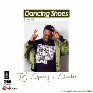 DJ Spicey ft Skales - Dancing Shoes (Komole)