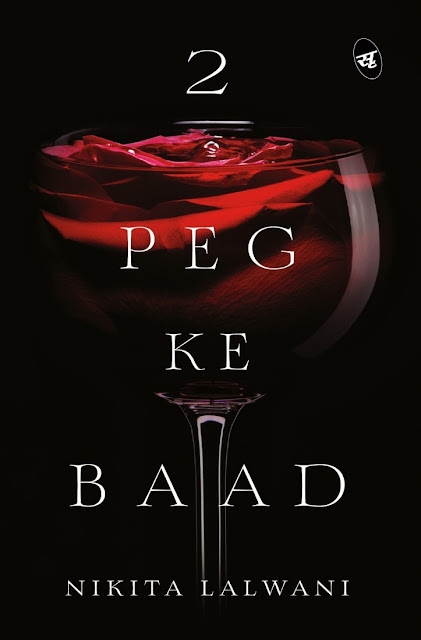 Book Review : 2 Peg Ke Baad - Nikita Lalwani
