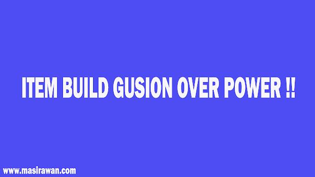 Item Build Hero Gusion Yang Mematikan Auto Savage Di Mobile Legends Terbaru