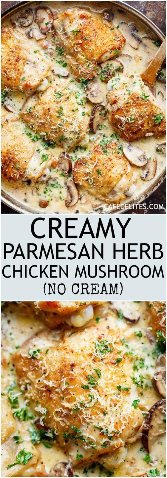 Creamy No Cream Parmesan Herb Chicken Mushroom
