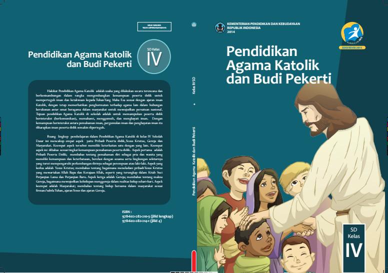 Download Gratis Buku Siswa Pendidikan Agama Katolik dan Budi Pekerti Kelas 4 SD Kurikulum 2013 Format PDF