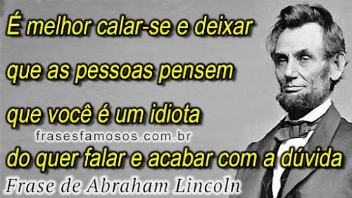 Frases de Abraham Lincoln sobre pessoas idiotas