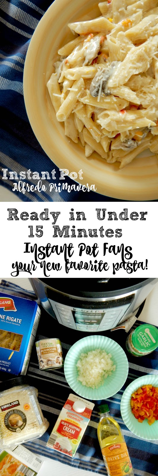 Instant Pot Alfredo Primavera...an easy, quick, delicious weeknight Instant Pot meal for your family!  A creamy white sauce over penne pasta with sauteed peppers, onions and mushrooms.  Topped with Parmesan cheese! (sweetandsavoryfood.com)