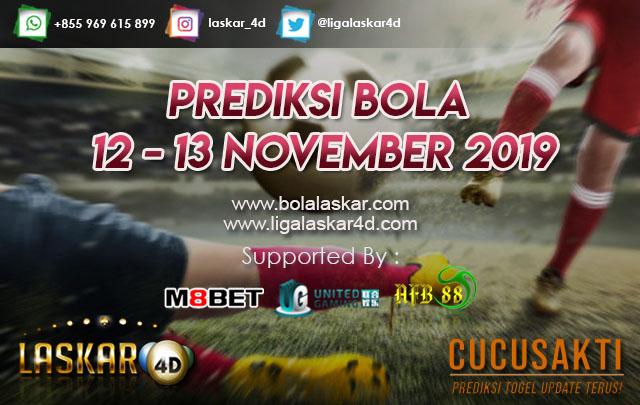 PREDIKSI BOLA JITU TANGGAL 12 – 13 NOVEMBER 2019