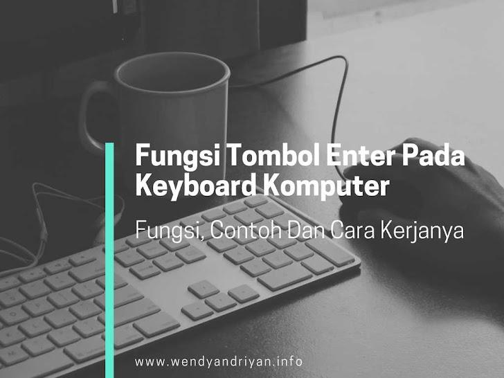 Fungsi Tombol Enter Pada Keyboard Komputer