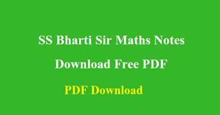 SS Bharti Sir Maths Notes Download Free PDF
