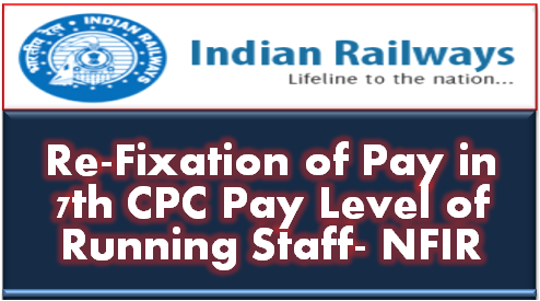 re-fixation-of-pay-in-7th-cpc-pay-level-of-running-staff-nfir