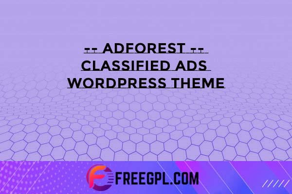 AdForest - Classified Ads WordPress Theme Nulled Download Free