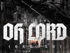 Riccow - Oh Lord (Dabuso) ( Rap 2018 ) [ DOWNLOAD ]
