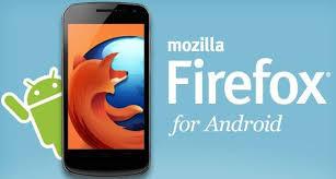 حمل متصفح موزيلا فايرفوكس للاندرويد Firefox for android 2017 احدث اصدار مجانى