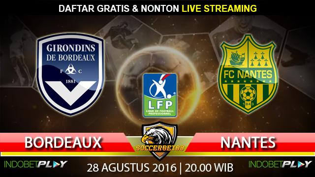 Prediksi Bordeaux vs Nantes 28 Agustus 2016 (Liga Prancis)